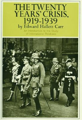 20 Years Crisis 1919 1939 By Carr, Edward Hallett