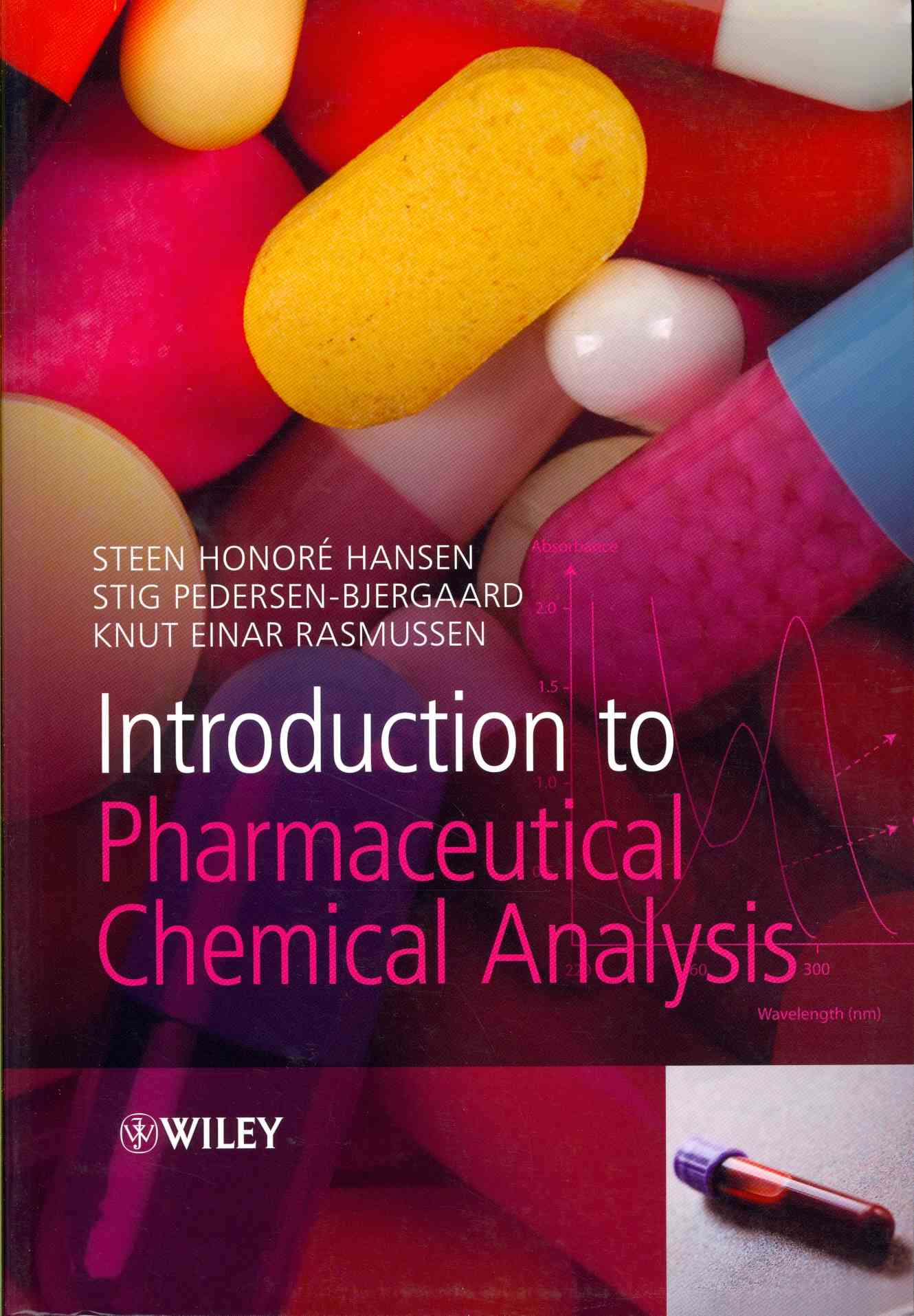 Introduction to Pharmaceutical Chemical Analysis By Hansen, Steen/ Pedersen-bjergaard, Stig/ Rasmussen, Knut