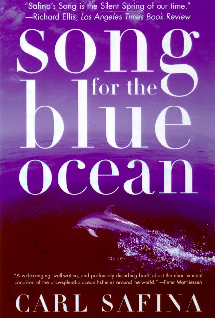 Song for the Blue Ocean By Safina, Carl